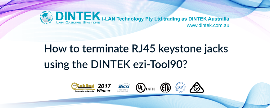 How to terminate RJ45 keystone jacks using the DINTEK ezi-Tool90?
